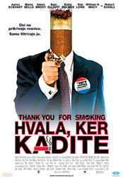 Hvala, ker kadite / Thank You For Smoking