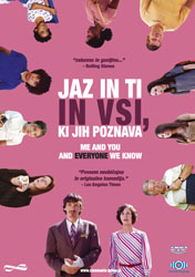 Jaz in ti in vsi, ki jih poznava - Me and You and Everyone We Know
